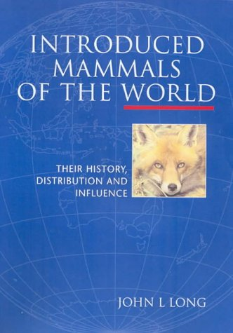 9780643067141: Introduced Mammals of the World: Their History, Distribution and Influence
