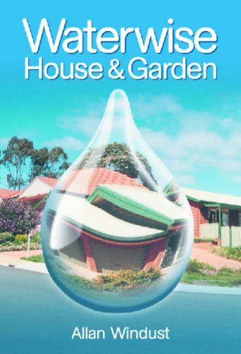 9780643068001: Waterwise House and Garden: A Guide for Sustainable Living (Plant Science / Horticulture)