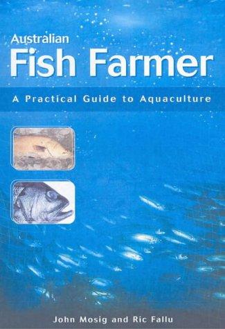 9780643068650: Australian Fish Farmer: A Practical Guide to Aquaculture (Landlinks Press)