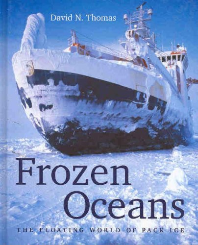 9780643090873: Frozen Oceans: The Floating World of Pack Ice