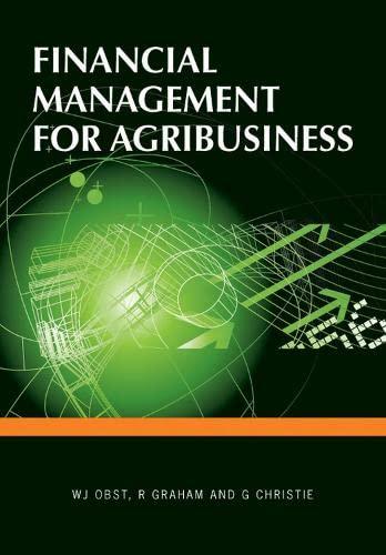 Financial Management for Agribusiness (Landlinks Press): W.J. Obst