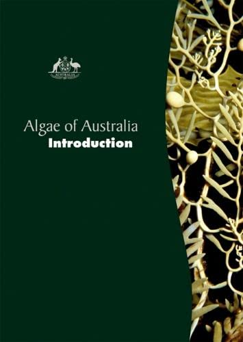 Algae of Australia: Introduction (Hardback)