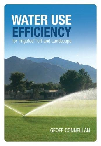 9780643094291: Water Use Efficiency for Irrigated Turf and Landscape (Landlinks Press)