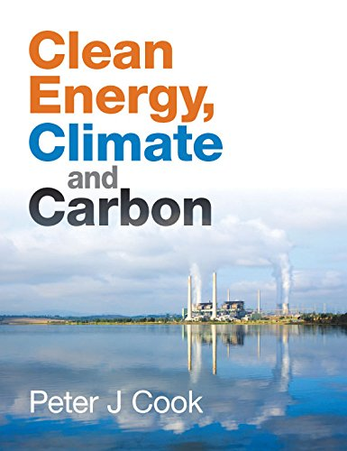 Clean Energy, Climate and Carbon (Paperback): Peter J. Cook