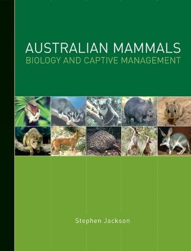 9780643095076: Australian Mammals: Biology and Captive Management