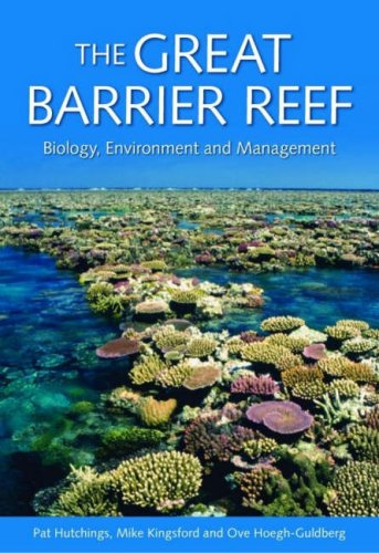 9780643095571: The Great Barrier Reef: Biology, Environment and Management