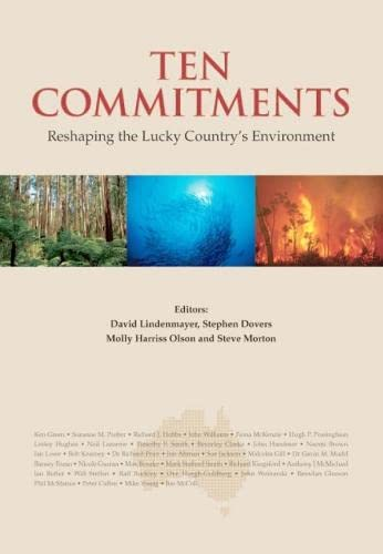 Ten Commitments : Reshaping the Lucky Country's: Stephen Dovers