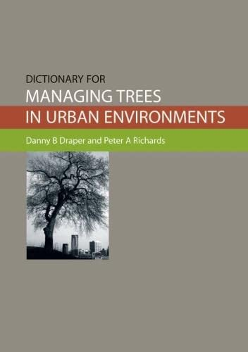 9780643096073: Dictionary for Managing Trees in Urban Environments [OP]