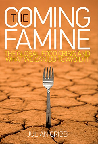 9780643100404: The Coming Famine: The Global Food Crisis and What We Can Do to Avoid it