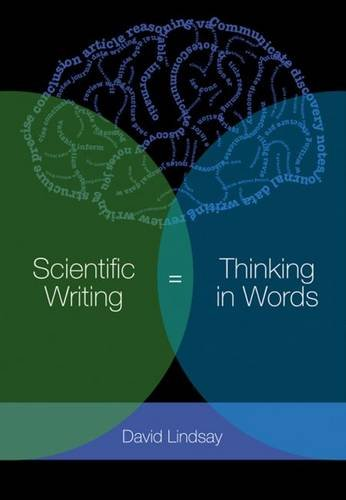 9780643100466: Scientific Writing = Thinking in Words