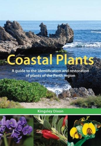 Coastal Plants: A Guide to the Identification: Dixon, Kingsley W.