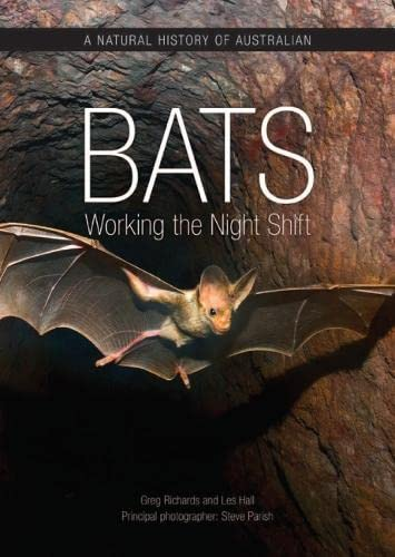9780643103740: A Natural History of Australian Bats: Working the Night Shift