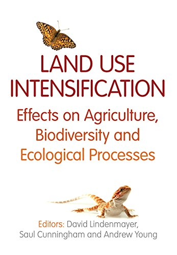 Land Use Intensification: Effects on Agriculture, Biodiversity and Ecological Processes (Paperback)