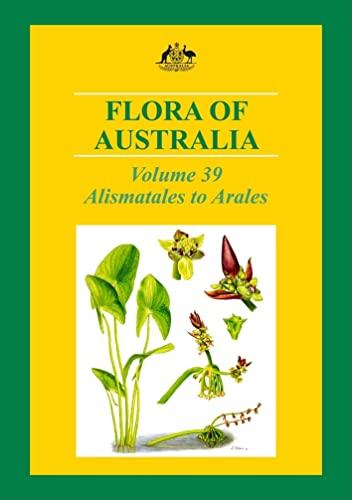 9780643104242: Flora of Australia: Alismatales to Arales: 39