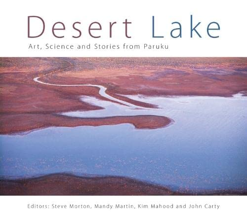9780643106284: Desert Lake: Art, Science and Stories from Paruku