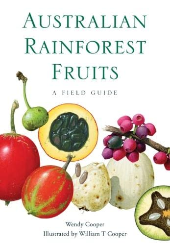 9780643107847: Australian Rainforest Fruits: A Field Guide