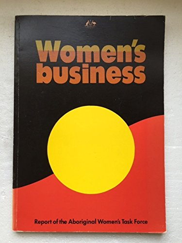 9780644045469: Women's Business: Report of the Aboriginal Women's Task Force