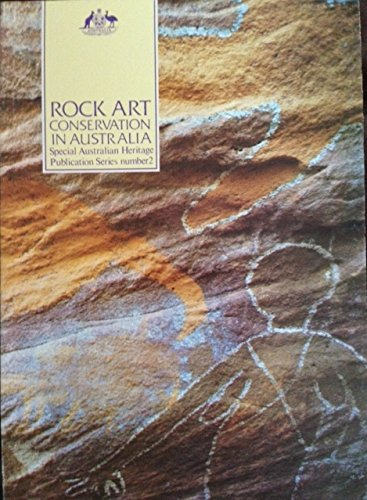 Rock Art Conservation in Australia: Rosenfeld, Andree