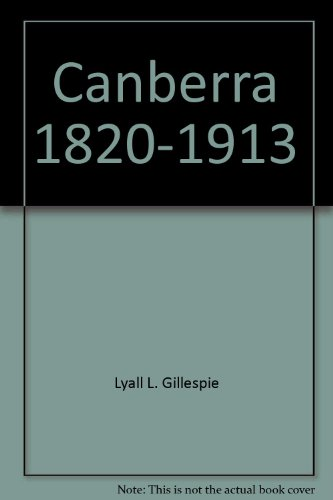 9780644080606: Canberra 1820-1913