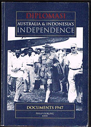 9780644332491: Diplomasi Australia and Indonesias Indepen