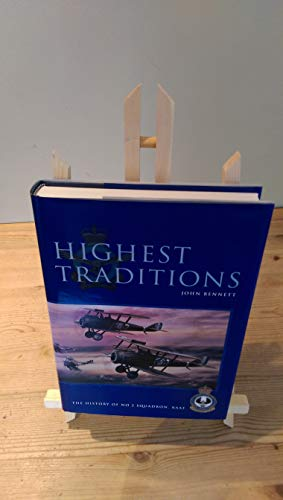 9780644352307: Highest Traditions: The History of No. 2 Squadron, Raaf
