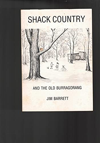 9780646000367: Shack country and the old Burragorang.