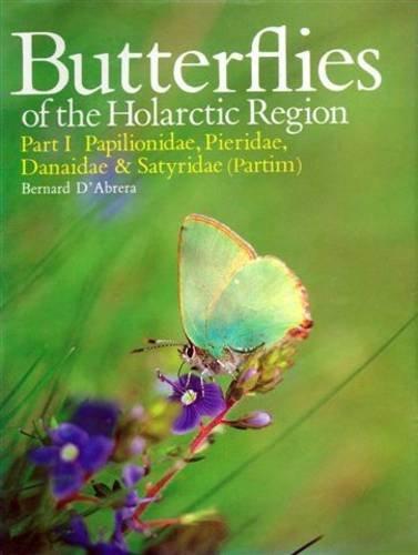 9780646012025: Butterflies of the Holarctic Region: Papilionidae, Pieridae, Danaidae, Satyridae (Partim) Pt. 1 (Butterflies of the World)