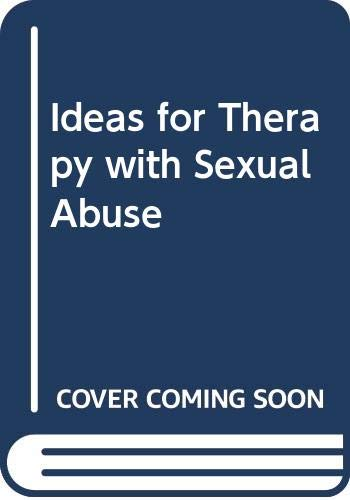 9780646014951: Ideas for Therapy with Sexual Abuse