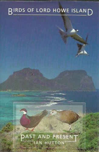 9780646026381: Birds of Lord Howe Island: Past and Present