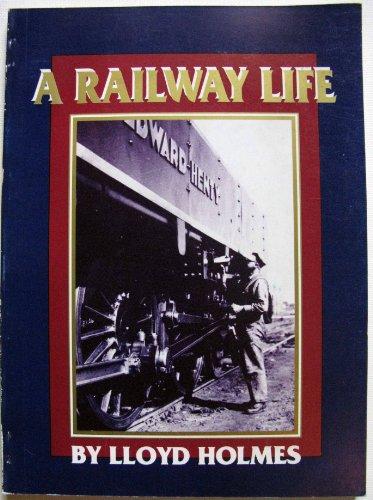 9780646033426: A Railway Life