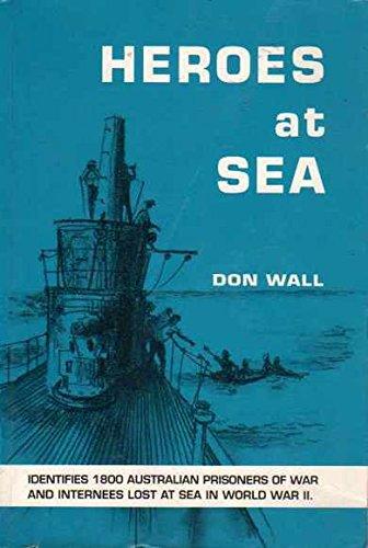 Heroes at sea: Wall, Don