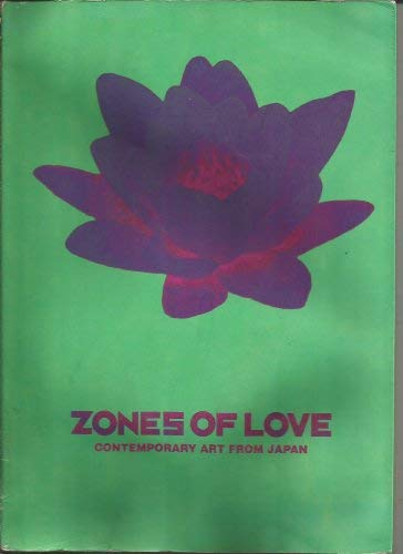 9780646043753: Zones of Love - Contemporary Art from Japan (English and Japanese Edition)