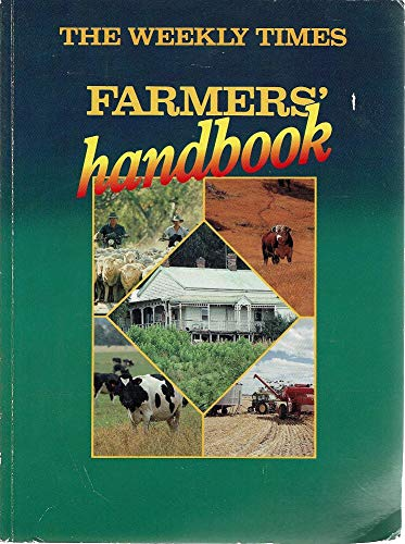 9780646045856: The Weekly Times Farmers' Handbook