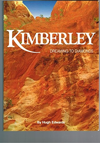 KIMBERLEY dreaming to diamonds