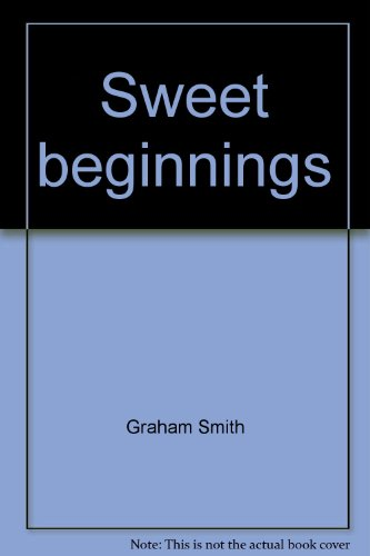 9780646062396: Sweet beginnings