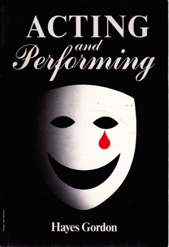 9780646066196: Acting and Performing