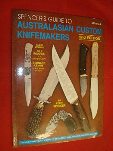 9780646070889: Spencer's Guide to Australasian Custom Knifemakers