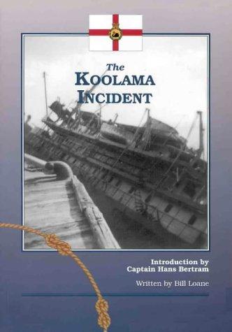 9780646081007: The Koolama Incident