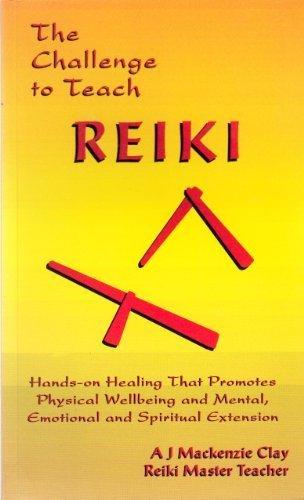 The Challenge to Teach Reiki: Reiki Master Teacher