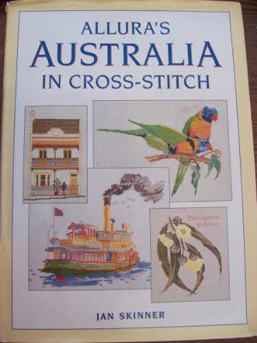 9780646089843: Allura's Australia in Cross-Stitch
