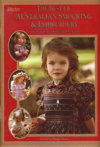 9780646100333: The Best of Australian Smocking & Embroidery