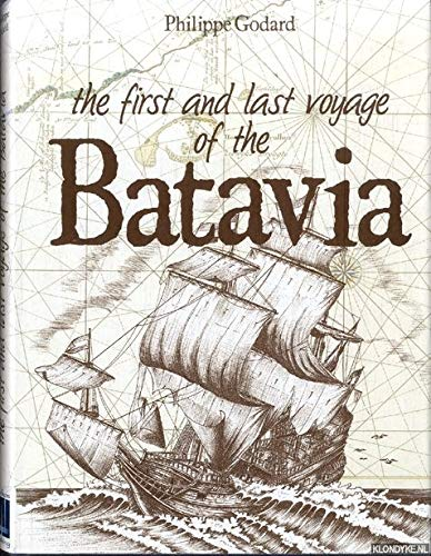 9780646105192: The First and Last Voyage of the Batavia