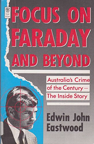 9780646111865: Focus on Faraday and beyond: Australia's crime of the century-- the inside story