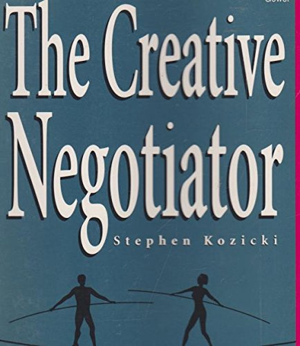 9780646116563: The Creative Negotiator