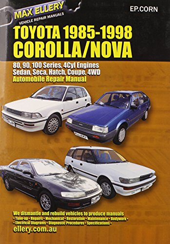 9780646120805: Toyota Corolla/Nova 1985-98 Auto Repair Manual-Sedan, Seca, Hatch, All Engines Inc 16 Val Tohc