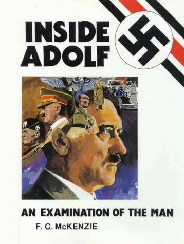 9780646126043: Inside Adolf: An Examination of the Man
