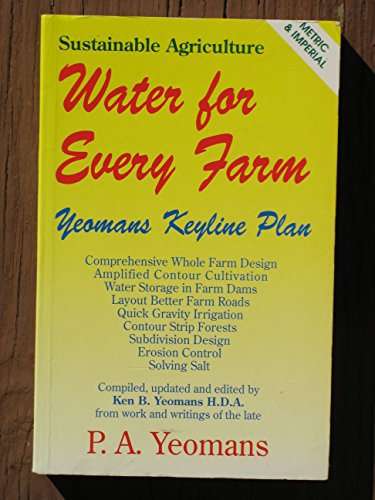 9780646129549: Water for Every Farm: Yeomans Keyline Plan
