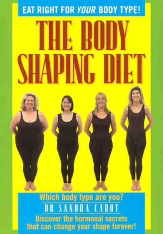 BODY SHAPING DIET,THE