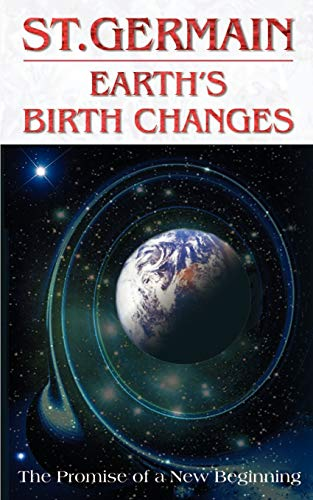 9780646136073: Earth's Birth Changes (St. Germain Series)
