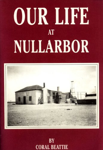 9780646138251: Our Life At Nullarbor